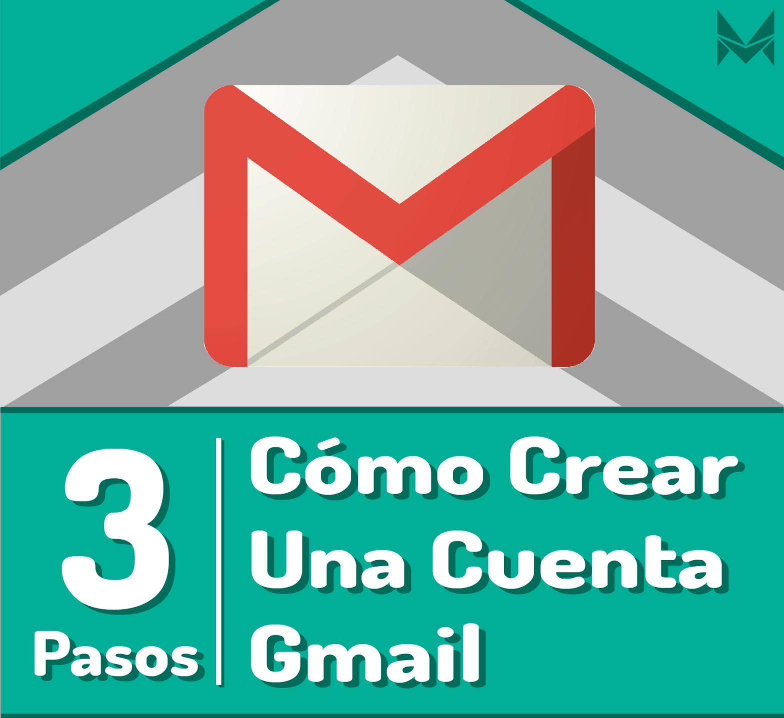 ¿Cómo crear una cuenta en Gmail en 3 pasos?